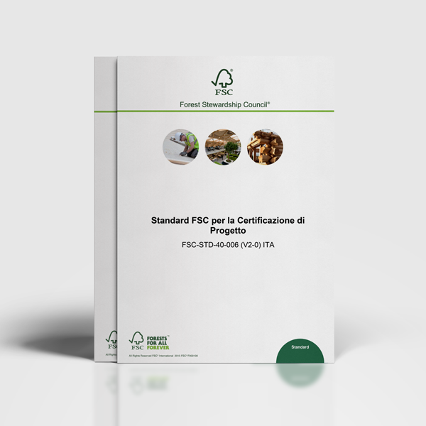 Standard FSC per la Certificazione di Progetto